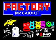 By Steve Crow for Bubble Bus Software. A colourful Factory Breakout ZX Spectrum Loading Screen