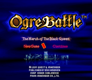 Ogre Battle - The March of the Black Queen SNES 01