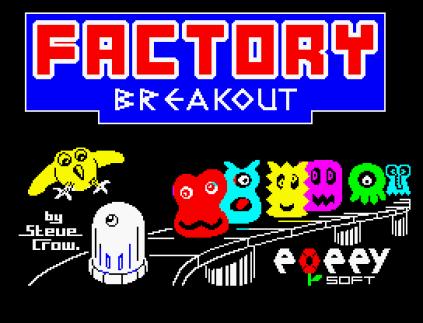 Factory Breakout ZX Spectrum 01